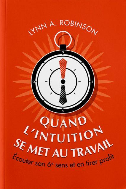QUAND L'INTUITION SE MET AU TRAVAIL