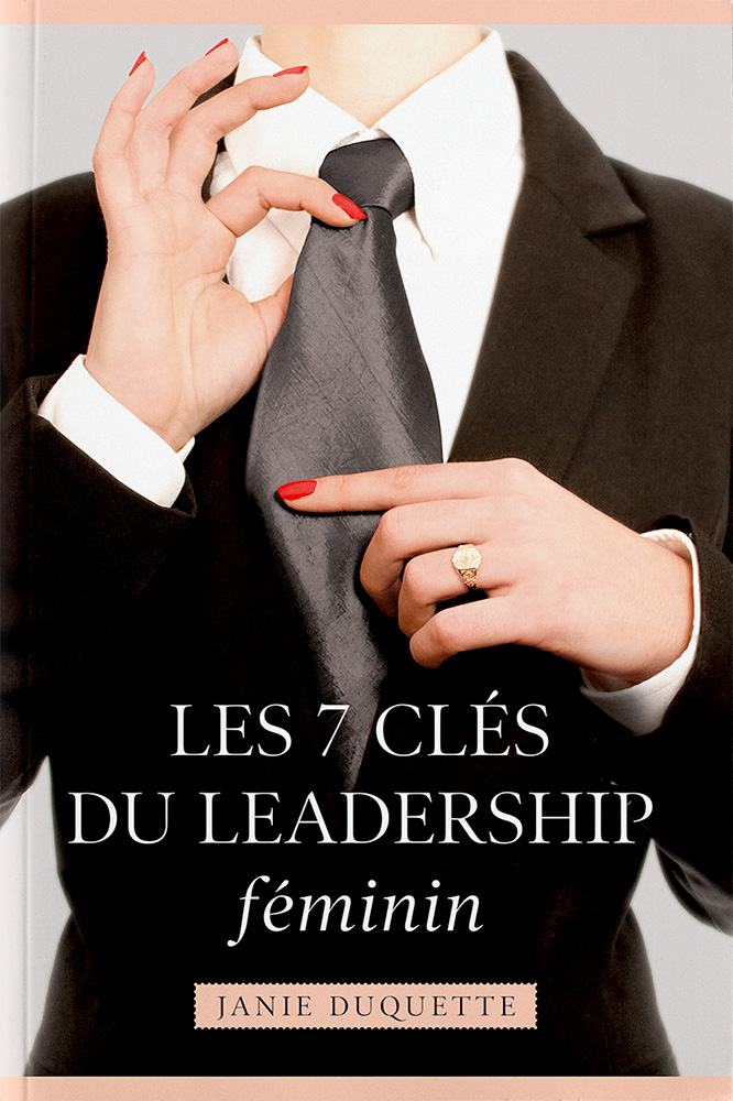LES 7 CLÉS DU LEADERSHIP FÉMININ