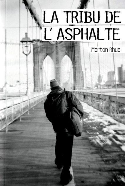 LA TRIBU DE L'ASPHALTE